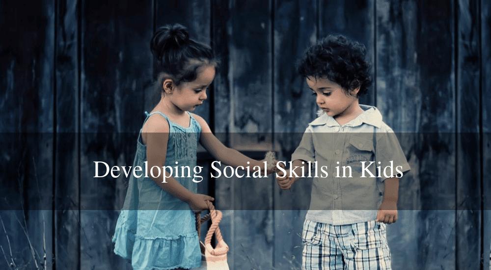 Improve Social Skills in Kids