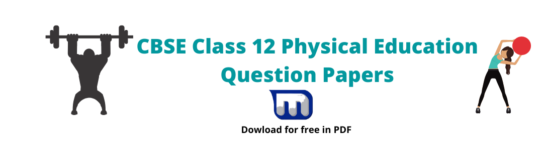 CBSE Class 12 physical education question papers