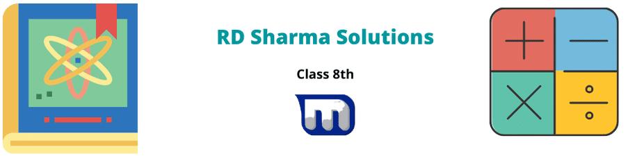 RD Sharma Class 8 Maths Solutions