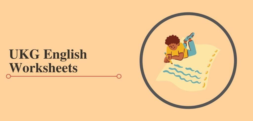 ukg english worksheets