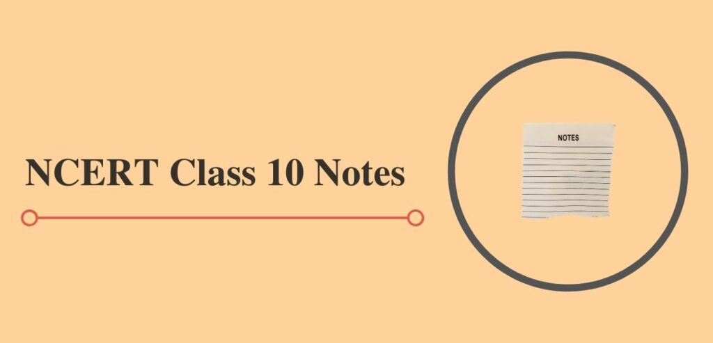 class 10 notes