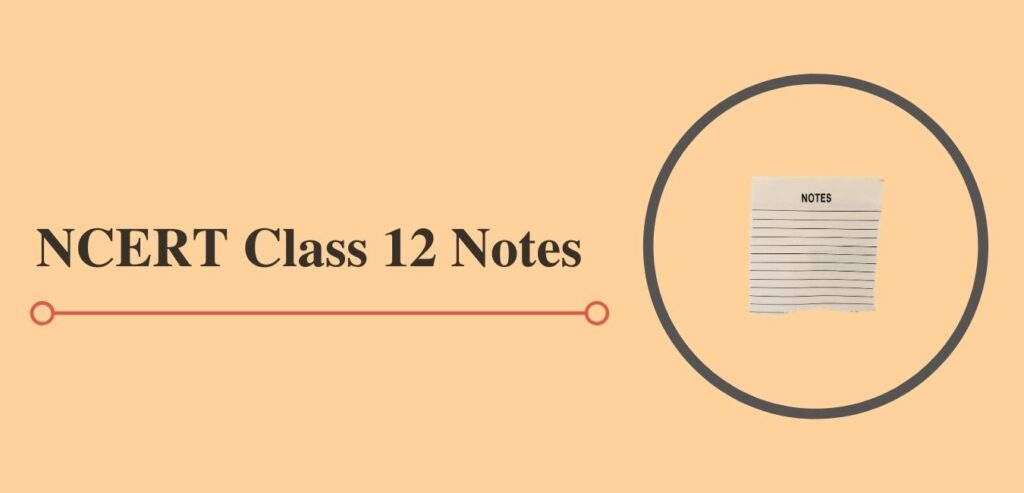 cbse class 12 notes