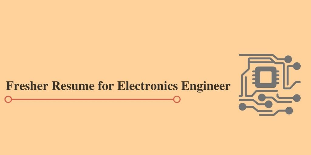 Freshers Resume for Electronics Engineers