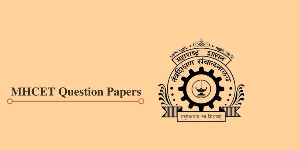 MHCET Previous Year Question Papers