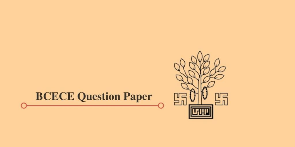 BCECE Question Papers