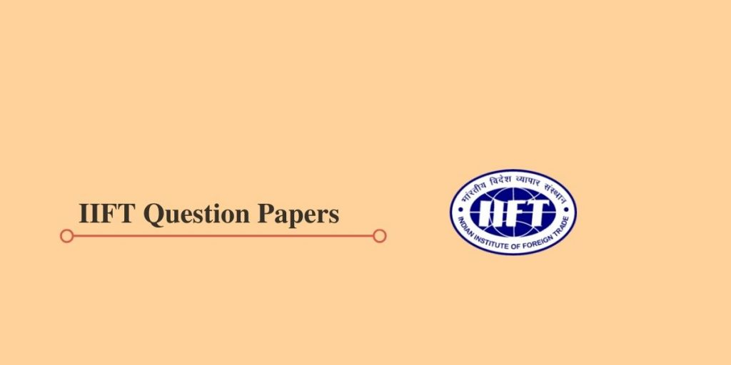 IIFT Question Papers