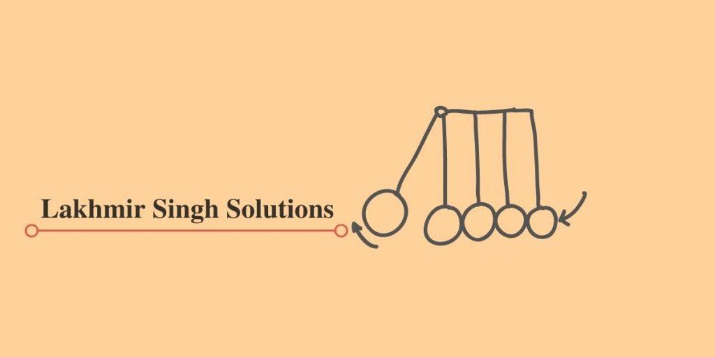 Lakhmir Singh Solutions