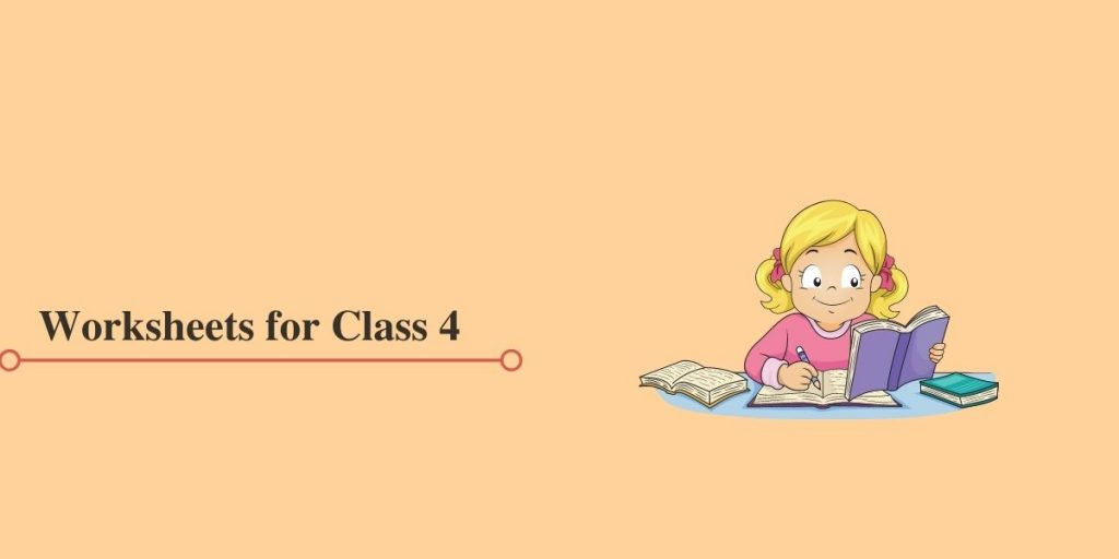 Class 4 Worksheets in PDF